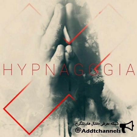 کانال HYPNAGOGIA